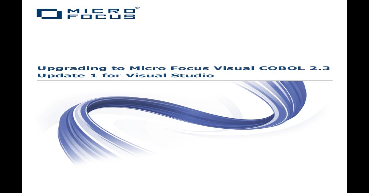 Update 1 for Visual Studio Upgrading to Micro Focus